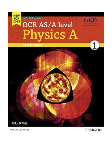 OCR AS/A LEVEL PHYSICS A STUDENT BOOK 1 SECOND EDITION